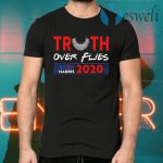Truth Over Flies Biden Harris T-Shirts