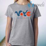 Vote 2020 Make Your Voice Heard T-Shirt