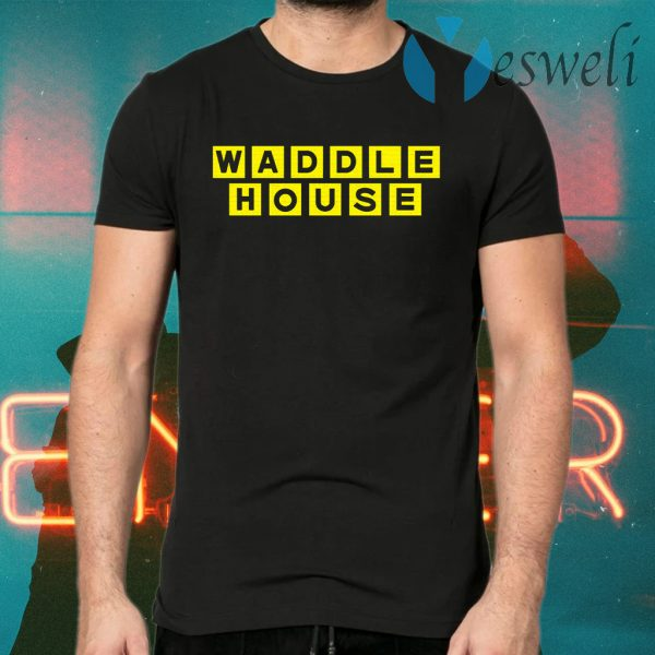 Waddle house T-Shirts