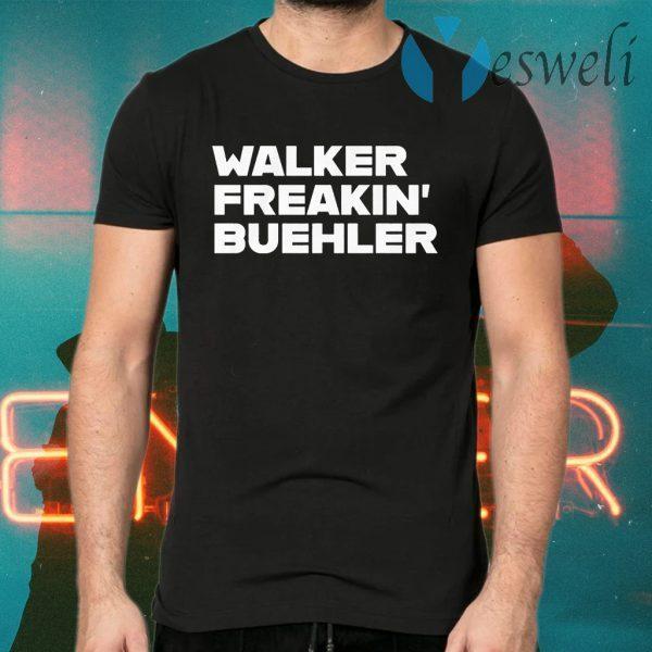 Walker freaking buehler T-Shirts