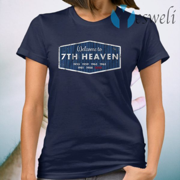 Welcome to 7th heaven T-Shirt