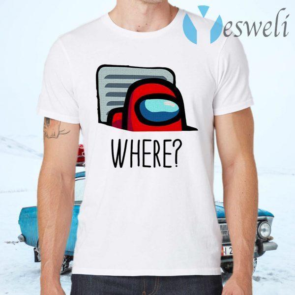 Where Among Us T-Shirts