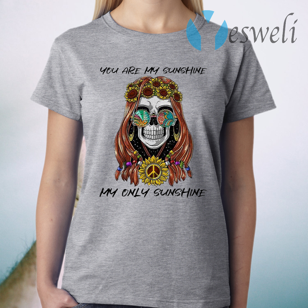 You Are My Sunshine My Only Sunshine T-Shirt