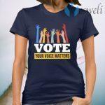 Your Voice Matters T-Shirt