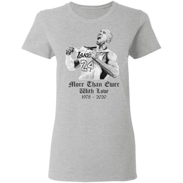 LeBron More Than Ever Kobe Bryant T-Shirt