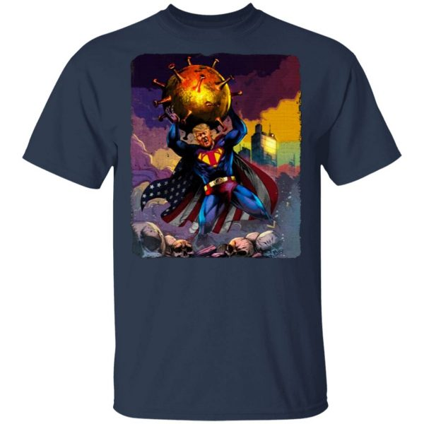 Support Trump Superman Fight Covid-19 T-Shirt