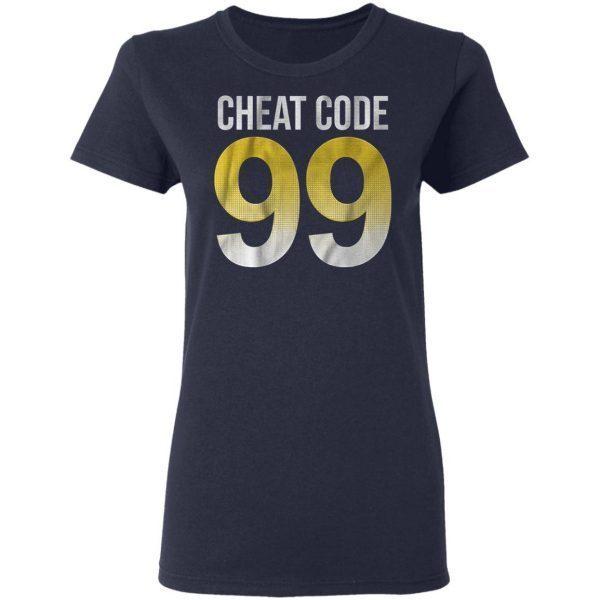 Cheat code 99 T-Shirt