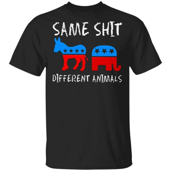 Republican And Democratic Same Shit Different Animals T-Shirt