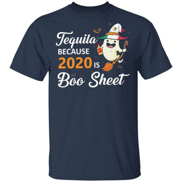 Tequila because 2020 is Boo sheet Halloween T-Shirt