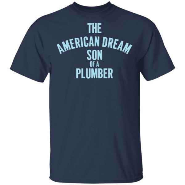 Dusty Rhodes The American Dream Son Of A Plumber T-Shirt