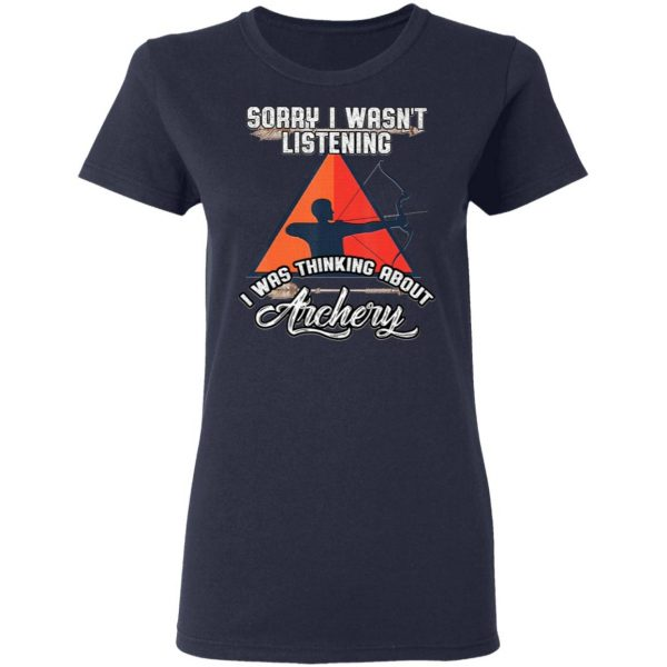 I Was Thinking About Archery Gift T-Shirt