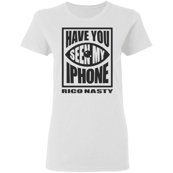 Rico Nasty Have You Seen My iPhone T-Shirt
