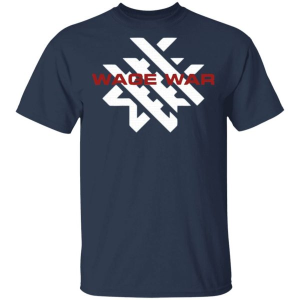 Wage war T-Shirt