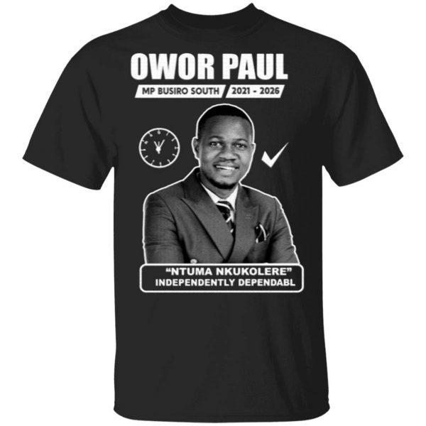 Owor Paul Ntuma Nkukolere T-Shirt