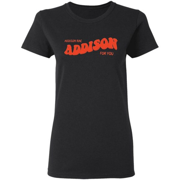 Addison rae for you T-Shirt