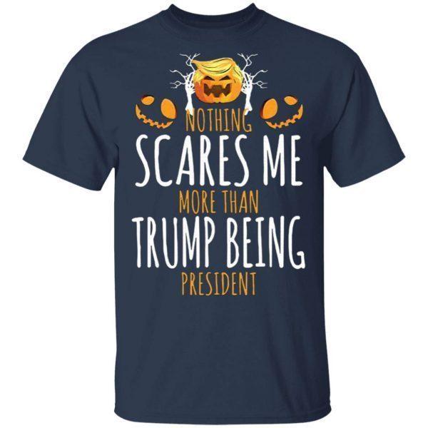 Nothing Scares Me More Than Trump Hair Halloween Pumpkin T-Shirt