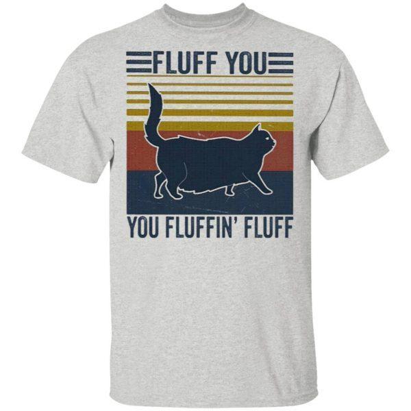 Black Cat fluff You Fluffin' fluff vintage T-Shirt