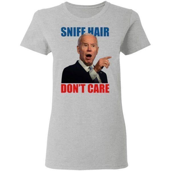 Sniff Hair Don't Care Creepy Joe Light T-Shirt
