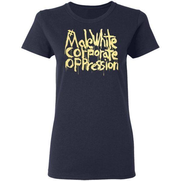 Make White Coporate Oppression Vote T-Shirt