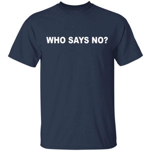 OBVIOUS Who Say No T-Shirt