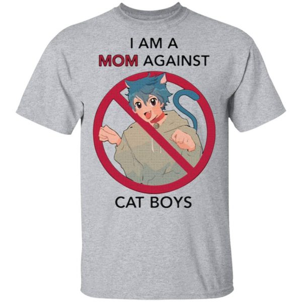 I am a Mom against cat boys T-Shirt