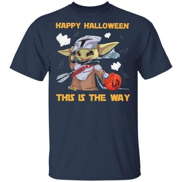 Baby Yoda Star War Happy Halloween this the way T-Shirt
