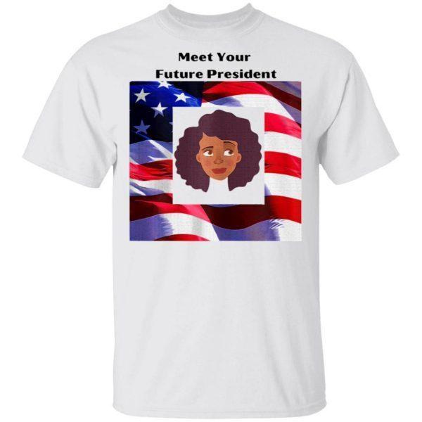Meet Your Future President Kamala American flag Election T-Shirt