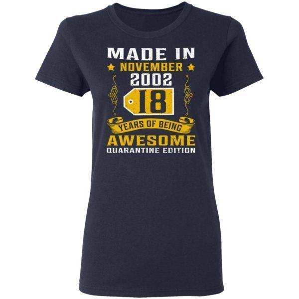 Made In November 2002 18th Birthday Quarantine T-Shirt