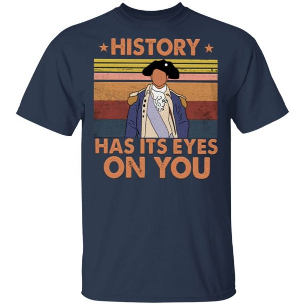 Hamilton History Has Its Eyes On You Vintage T-Shirt