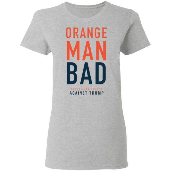 Orange Man Bad T-Shirt