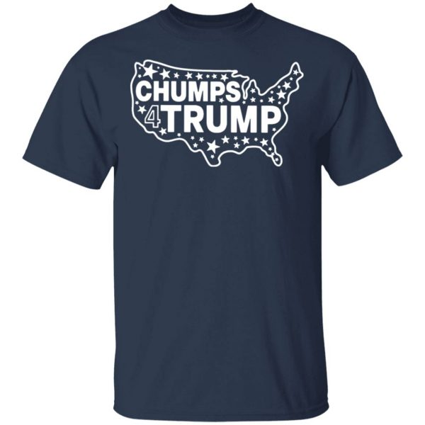 Chumps For Trump T-Shirt