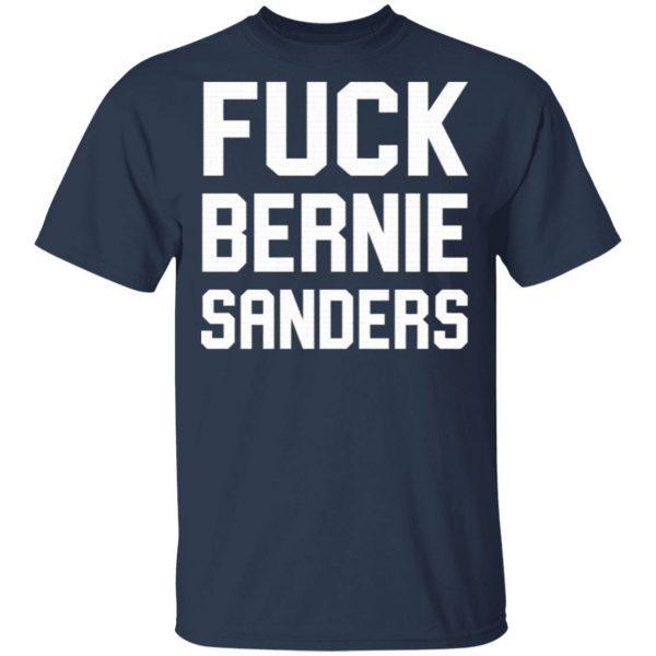Fuck Bernie Sanders T-Shirt