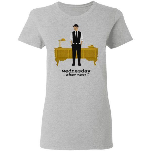 Chris webby wednesday after next T-Shirt