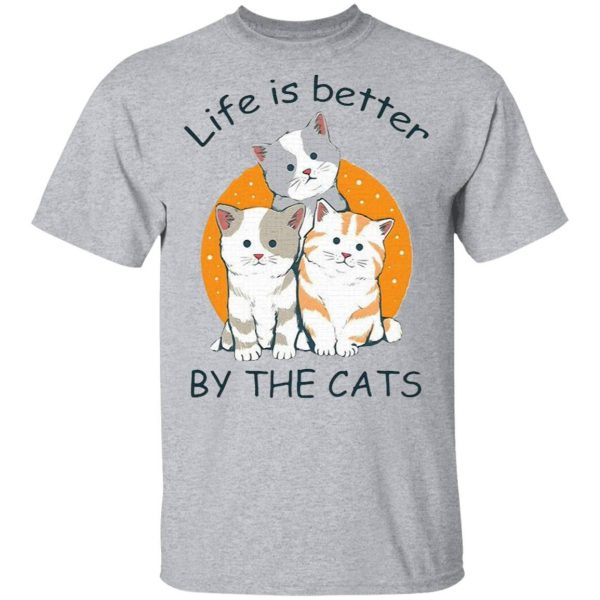Life Is Better by The Cats T-Shirt