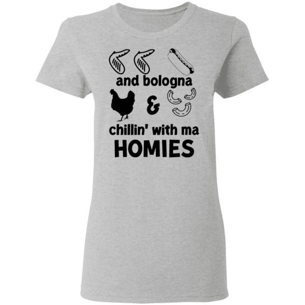 Chicken wing hot dog and bologna chicken and macaroni chillin with ma homies T-Shirt