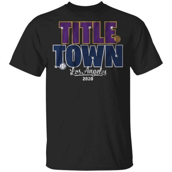 Title town 2020 T-Shirt