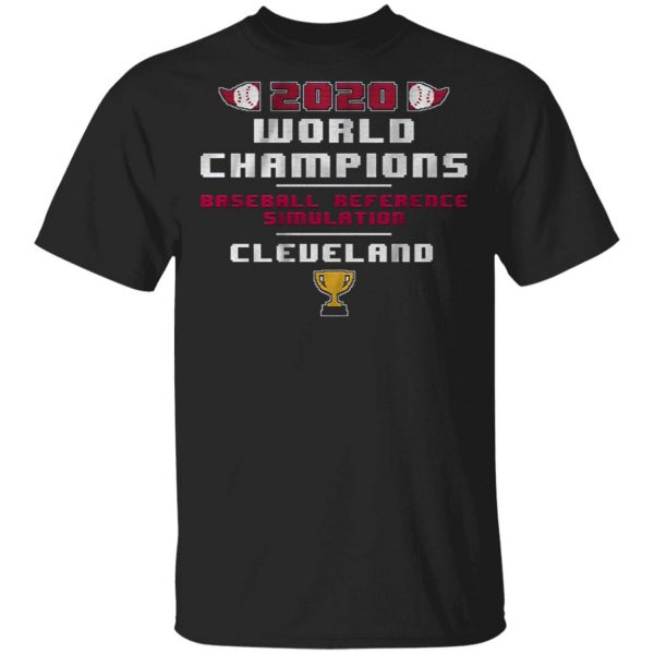 Baseball reference simulated world champs T-Shirt