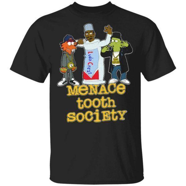Menace Tooth Society T-Shirt