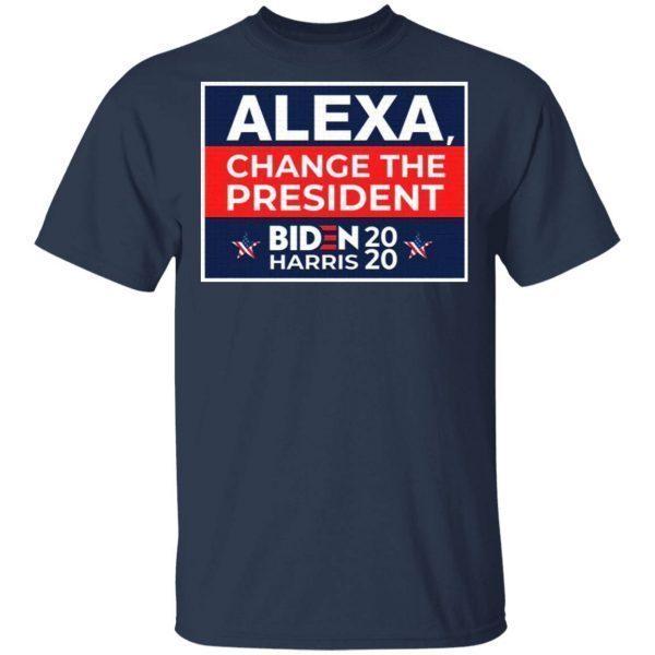 Alexa Change The President T-Shirt