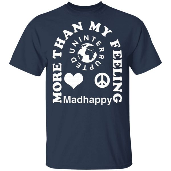 LeBron James More Than My Feeling Madhappy T-Shirt