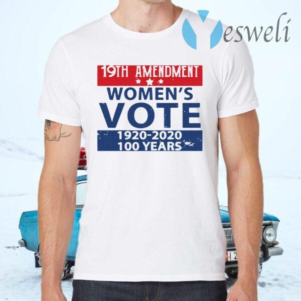 19th amendment women's vote 1920 2020 100 years T-Shirts