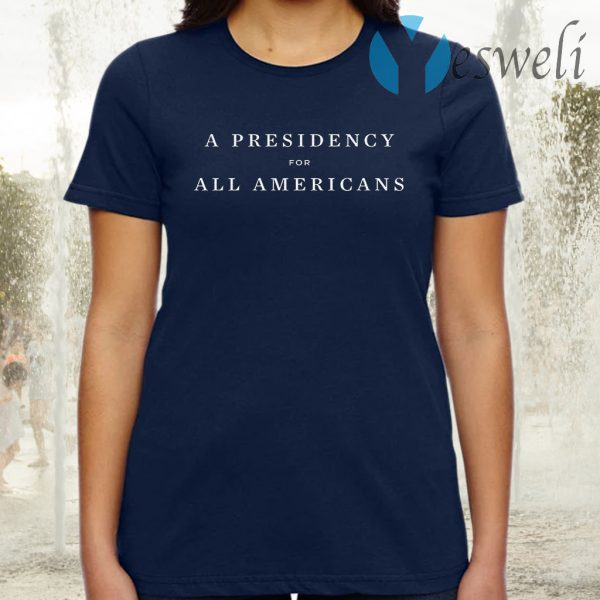 A Presidency For All Americans Navy T-Shirt