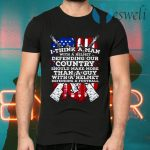 American Flag I Think A Man With A Helmet Defending Our Country T-Shirts