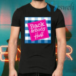 Back and Body Hurts Bath and Body Works Pink Logo Funny Slogan Graphic T-Shirts