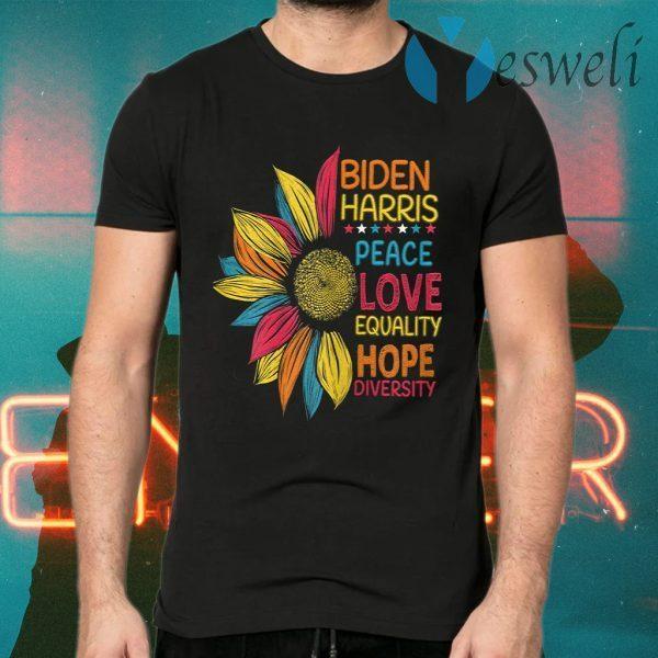 Biden Harris 2020 Peace Love Equality Hope Diversity T-Shirts