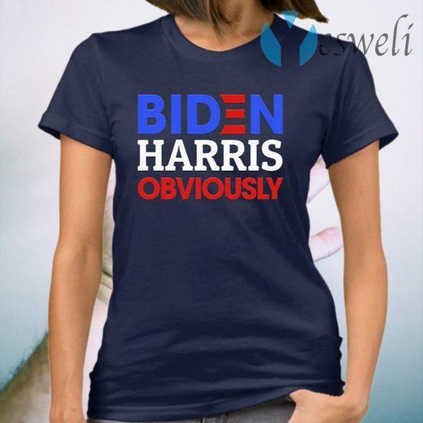 Biden Harris Obviously 2020 Democrat President Election 2020 Biden Supporter T-Shirt