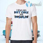 Diabetes Awareness I Run On Diet Coke T-Shirts