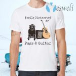 Easily Distracted By Pugs And Guitar T-Shirts