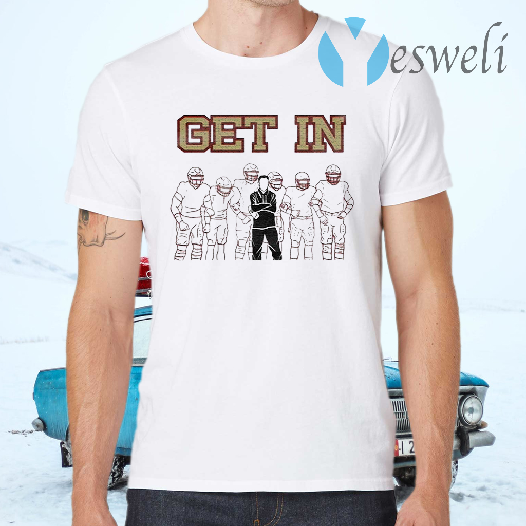 Get In Tee 2020 T-Shirts