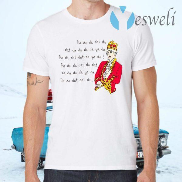Hamilton King George Chorus Da Da Da Dat Da T-Shirts